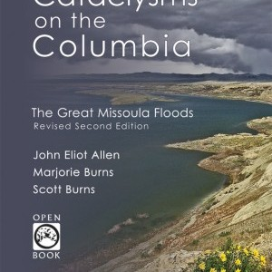 From the Missions to the Sea: Driving the Path of the Missoula Flood with Cataclysms on the Columbia as a Guide