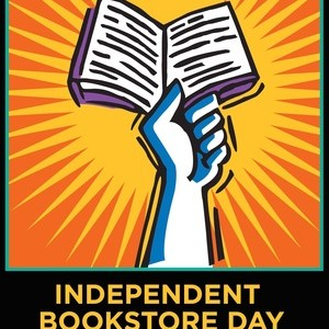 Independent Bookstore Day Is Back!