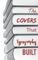 The Covers That Typography Built